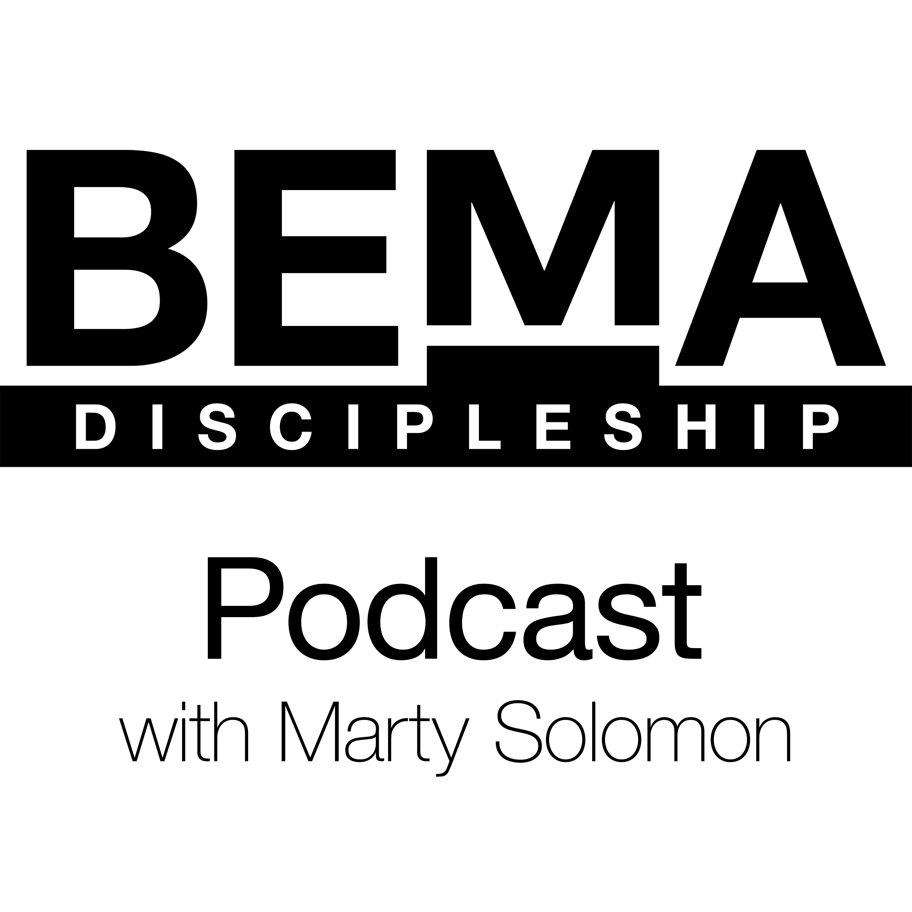 The BEMA Podcasts